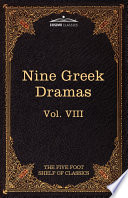 Nine Greek Dramas by Aeschylus  Sophocles  Euripides  and Aristophanes