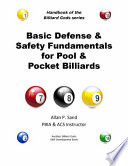 Basic Defense And Safety Fundamentals For Pool And Pocket Billiards