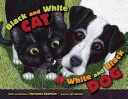 Black and White Cat  White and Black Dog Book