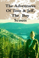 The Adventures Of Tom   Jeff  The Boy Scouts