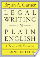 Legal Writing in Plain English, Second Edition