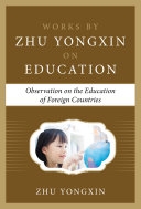 Observation on the Education of Foreign Countries  Works by Zhu Yongxin on Education Series