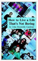 How To Live A Life That S Not Boring PDF