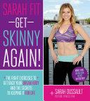 Sarah Fit: Get Skinny Again!
