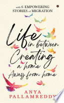 Life in Between  Creating a Home Away From Home