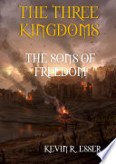The Three Kingdoms  The Sons of Freedom Book PDF