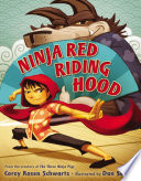 link to Ninja Red Riding Hood in the TCC library catalog