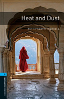 Oxford Bookworms Library: Stage 5: Heat and Dust