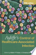Ayliffe S Control Of Healthcare Associated Infection Fifth Edition Book PDF