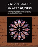 The Most Ancient Lives of Saint Patrick Book