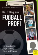 Dein Weg zum Fußballprofi