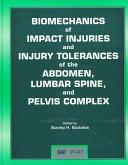 Biomechanics of Impact Injuries and Injury Tolerances of the Abdomen  Lumbar Spine  and Pelvis Complex Book