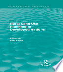 Rural Land Use Planning in Developed Nations  Routledge Revivals  Book PDF