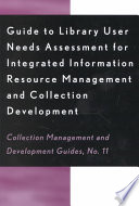 Guide To Library User Needs Assessment For Integrated Information Resource