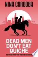 Dead Men Don t Eat Quiche