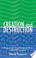 Creation And Destruction