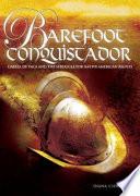 Barefoot Conquistador Book