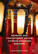 Meaning and Controversy within Chinese Ancestor Religion Pdf/ePub eBook