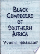 Black Composers of Southern Africa