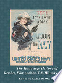 The Routledge History Of Gender War And The U S Military