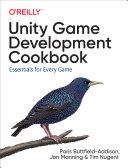 Unity Game Development Cookbook [Pdf/ePub] eBook