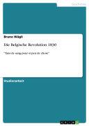 Die Belgische Revolution 1830