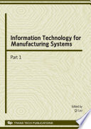 Information Technology for Manufacturing Systems