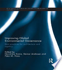 Improving Global Environmental Governance