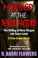 Murder at the Pencil Factory