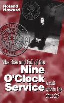 Rise and Fall of the Nine O Clock Service