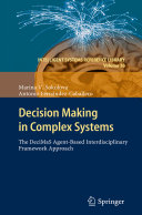 Decision Making in Complex Systems Book