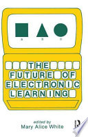 The Future of Electronic Learning