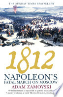 1812  Napoleon   s Fatal March on Moscow