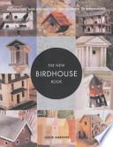 The New Birdhouse Book
