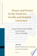 Prayer And Poetry In The Dead Sea Scrolls And Related Literature Book