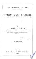 Pleasant Ways in Science