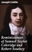 Reminiscences of Samuel Taylor Coleridge and Robert Southey [Pdf/ePub] eBook