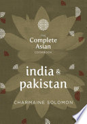 The Complete Asian Cookbook  India   Pakistan