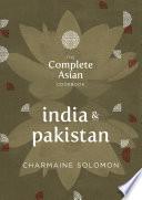 The Complete Asian Cookbook  India   Pakistan
