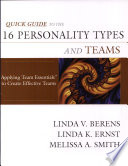 Quick Guide to the 16 Personality Types and Teams Book