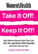 Women's Health Take It Off! Keep It Off! Pdf/ePub eBook