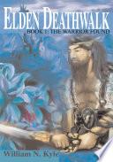 Elden Deathwalk Book
