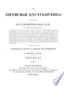 The Edinburgh Encyclopaedia ...