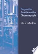Preparative Enantioselective Chromatography Book