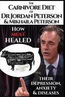 The Carnivore Diet of Dr  Jordan Peterson and Mikhaila Peterson