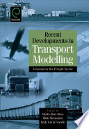 Recent Developments in Transport Modelling Book
