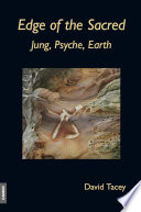 Edge Of The Sacred Jung Psyche Earth
