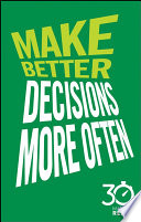Make Better Decisions More Often  30 Minute Reads