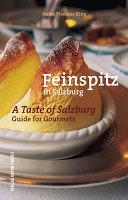 Feinspitz in Salzburg   a taste of Salzburg