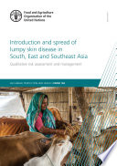 Introduction and spread of lumpy skin disease in South, East and Southeast Asia